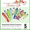 【Xmas Sale! 5 for RM29.90!】Assorted Hand Creams Floral Scent / Fruity Scent