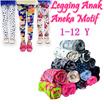 Get  3 Pcs Celana Legging Anak Aneka Motif 1-12 Tahun / Celana Anak Harga Grosir