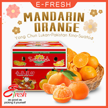 CNY Mandarin Orange Yong Chun Lukan Pakistan Kino Kinnow Teochew Swatow Shantou 永春芦柑 潮州 汕头