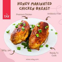 [CSTAY] Honey Marinated Chicken Breast 380g*Antibiotic Free*(2pcs/pkt)(Raw)(Frozen)(Ready To Cook)