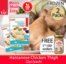 Hainanese Chicken Thigh / Chicken Breast Fillet [ Mix n Match any 2 packs!]