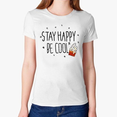 002 stay happy be cool
