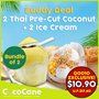 [CocoCane] Buddy Deal 2+2 Coconut Ice Cream + Pre-Cut Thai Coconut Drinks | Direct from Thailand