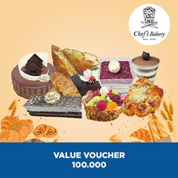 [DESSERT] Chefs Bakery Value Voucher 100.000