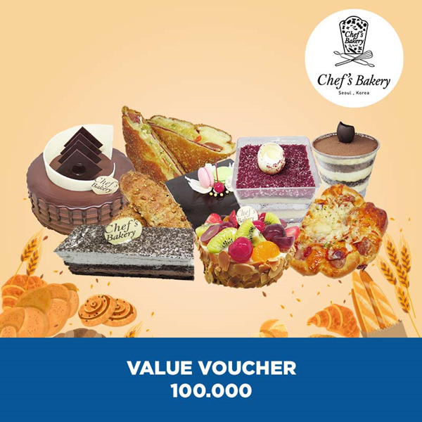 [DESSERT] Chefs Bakery Value Voucher 100.000 Deals for only Rp70.000 instead of Rp100.000