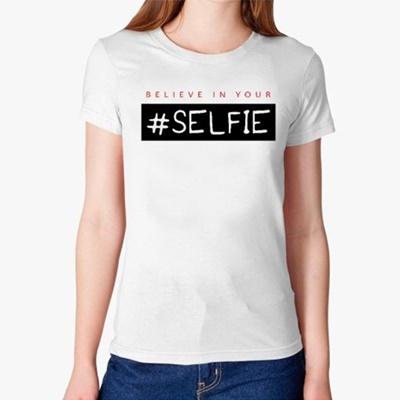 005 believe in your selfie