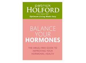Balance Your Hormones: The simple drug-free way to solve womens health problems