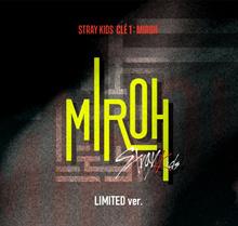 STRAY KIDS Mini Album - Clé 1 : MIROH [Limited ver.]