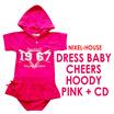 Dress Baby Cheers Hoody Pink + CD