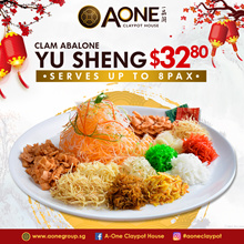 [A-ONE Claypot House] Clam Abalone Yu Sheng. Serving up to 8 pax. $32.80 (U.P $38).
