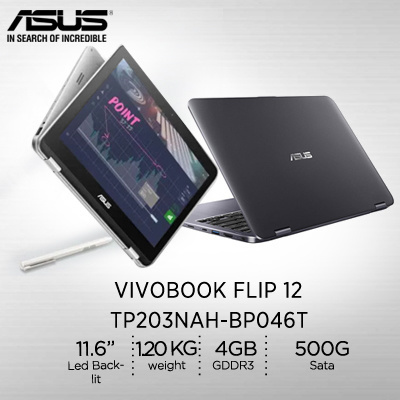 ASUSAsus VivoBook Flip 12- TP203NAH-BP046T N3350 4GB RAM 500G //1 Year  international warranty