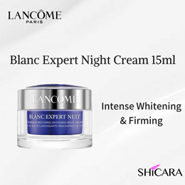 No.1 Whitening in Asia! Lancome Blanc Expert Nuit Firming Restoring Whitening Night Cream 15ml