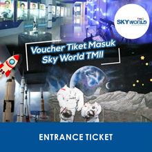 [ACTIVITY] Voucher Tiket Masuk ALL DAY /Sky World TMII