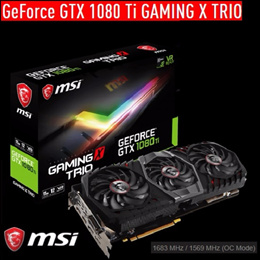 MSI GTX 1080 Ti GAMING X TRIO.   USE YOUR COUPON HERE !  $110