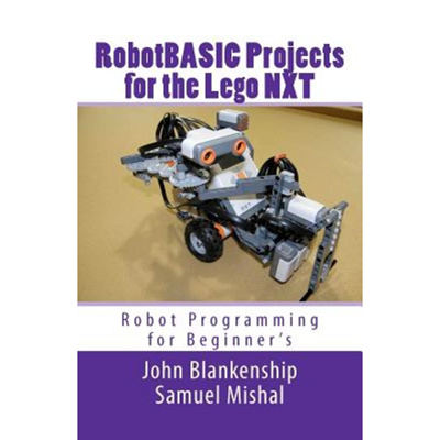 (Lego Series) Robotbasic Projects for the Lego Nxt: Robot Programming for  Beginners Paperback