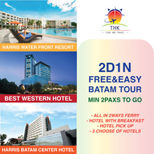 2D1N BATAM FREE AND EASY TOUR PACKAGE - 3 CHOICE OF HOTEL - SUPER VALUE!
