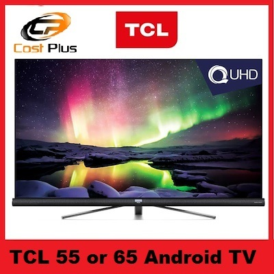 [US$682 47](▼33%)[TCL]TCL 55 / 65 inch C6 QUHD 4K Android TV 55C6US /  65C6US Series* 3 YEARS LOCAL WARRANTY