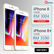 RM 3004 for Iphone 8 (64GB) / RM 3590 for Iphone 8+ (64GB) ( RM 400 coupon discount ) Apple iPhone 8 LTE (Space Gray/Silver/ Gold) - Import with 1 Year Seller Warranty