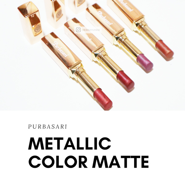 NEW PRODUK PURBASARI Lipstick Color Matte Metallic Deals for only Rp48.000 instead of Rp48.000