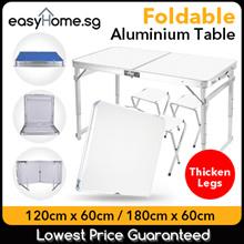 ★TOP SELLER★ 120cm x 60cm / 180cm x 60cm Portable Foldable Aluminium Table / Folding Chair