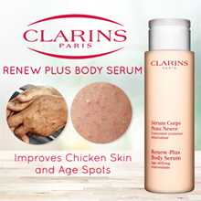 Clarins Renew Plus Body Serum- For Chicken Skin and Body Spots