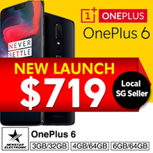 OnePlus 6 at $719 | 2018 Latest | 6G+64GB | 8G+128GB | 8G+256GB | Local SG Seller