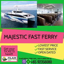 ALL IN! MAJESTIC FAST FERRY TICKET WITH ALL TAXES INCLUDED!!!