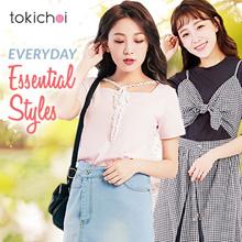 TOKICHOI - Essential Everyday Styles!