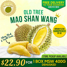 [DURIAN HOMETOWN] 1 box 400g Old Tree MSW ★DEHUSKED★ at Only $22.90! 800G AT ONLY $43.90!!! HURRY!!