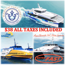 [Ferry Online] Singapore / Batam - Majestic/Sindo/Batamfast Ferry 2 Way Ticket With Tax. Show Email