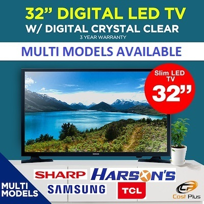 Samsung ElectronicsSamsung / Sharp / TCL / Philips 32 inch Digital LED TV  or SMART TV * 3 YEARS LOCAL WARRANTY