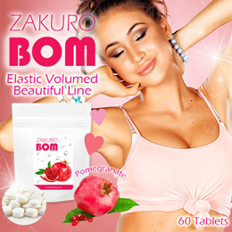 ❤ZAKURO BOM❤ ⇒ BREAST ENHANCEMENT AND HARDNESS GROWTH Supplement
