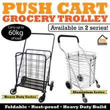 ★ Push Cart Grocery Trolley ★ Foldable ★ Rust-proof ★ Heavy Duty ★ Comes in 2 Series ★