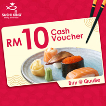 Sushi King RM10 Cash voucher