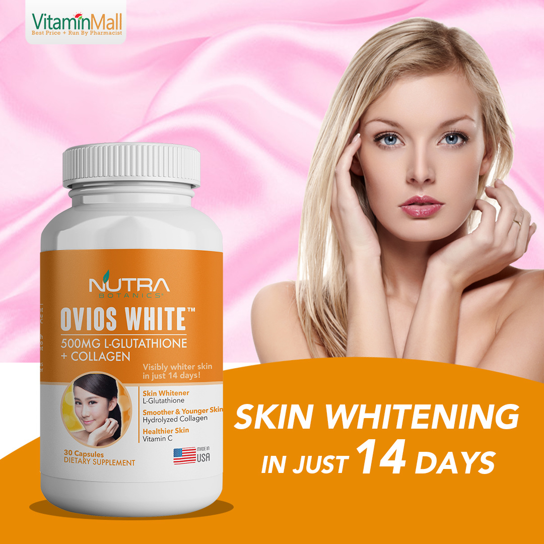 Nutra Botanics🔥Skin Whitening🔥OVIOS WHITE🔥500mg L-Glutathione +  Collagen🔥Whiter Fairer Skin In 14 Days