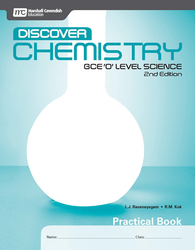Discover Chemistry GCE O Level Science Practical Book (2E)