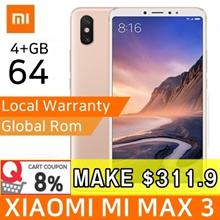 [APPLY 8% COUPON] XIAOMI MI MAX 3 64GB ORIGINAL BUILT-IN GLOBAL ROM / EXPORT SET / FREE WARRANTY