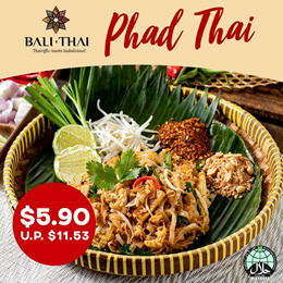 [Bali Thai] Phad Thai Rice Noodle   Save 49% OFF! (U.P $9.80) DINE IN STRICTLY ONLY