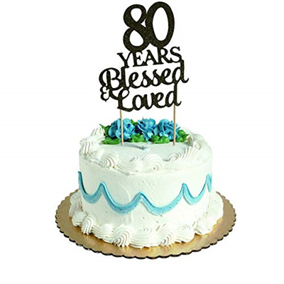 SWEETTALA 80 Years Blessed Loved Cake Topper For 80th Birthday