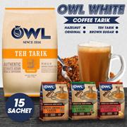 OWL WHITE COFFEE TARIK SPECIAL RECIPES. AVAILABLE IN HAZELNUT / ORIGINAL /BROWN SUGAR / TEH TARIK