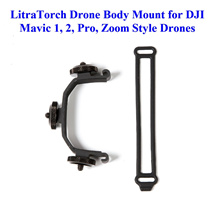 LITRA Drone Body Mount for LitraTorch 2.0 Drone Edition to use with DJI Mavic 1, 2, Pro, Zoom Drone