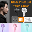 Original Xiaomi Piston 3 Youth / Colorful Edition Headphone Piston 3rd Bass Earphones Headset With Remote Mic For Phone MI3 4 Hongmi Note Retail box / Piston Hybrid 4th Generation / Original Product